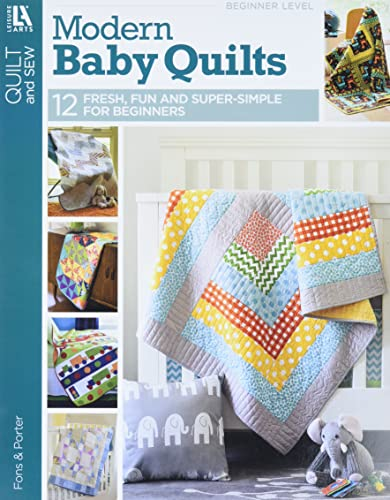 9781464716041: Fons & Porter Quilty Magazine Modern Baby Quilts: Fresh, Fun & Super-Simple for Beginners!