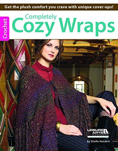 9781464736360: Completely Cozy Wraps to Crochet
