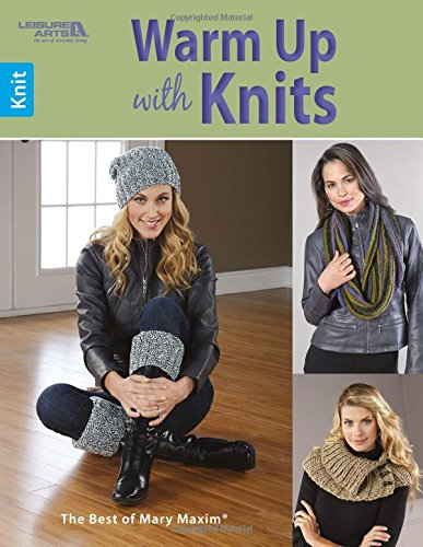 Warm Up with Knits (Paperback): Mary Maxim