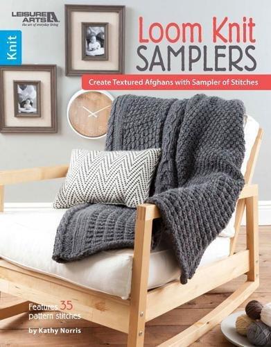 Loom Knit Sampler: Norris, Kathy