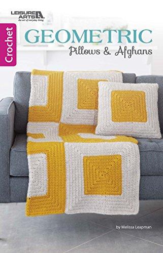 Geometric Pillows & Afghans | Crochet | Leisure Arts (75587): Melissa Leapman