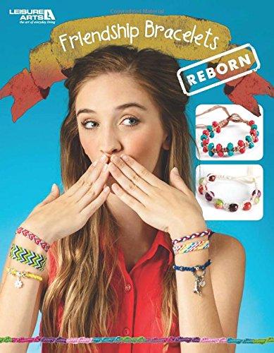9781464759253: Friendship Bracelets Reborn | Crafting | Leisure Arts (6966)