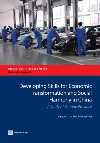 Developing Skills for Economic Transformation and Social Harmony in China: A Study of Yunnan ...