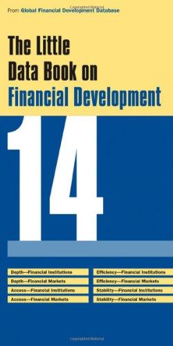 Little Data Book on Financial Development 2014 (Global Financial Development Report): Bank, World