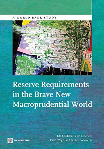 9781464802126: Reserve Requirements in the Brave New Macroprudential World (World Bank Studies)