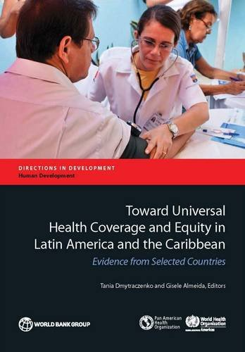Toward Universal Health Coverage in Latin America and the Caribbean: Measuring the Results of ...