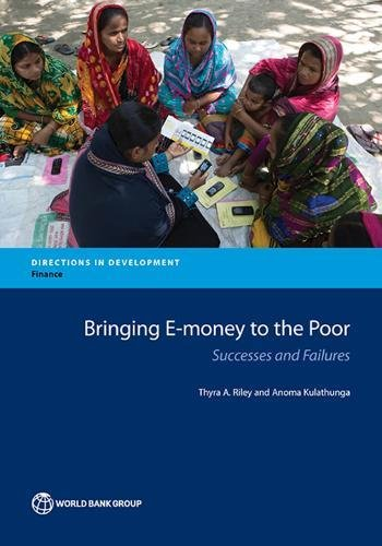 9781464804625: Bringing E-money to the Poor: Successes and Failures (Directions in Development)