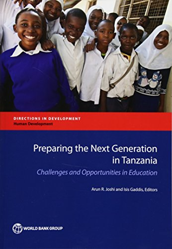 9781464805905: Preparing the Next Generation in Tanzania: Challenges and Opportunities in Education (Directions in Development)
