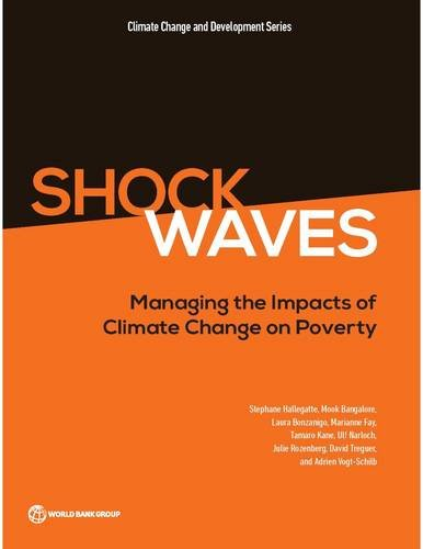 9781464806735: Shock Waves: Managing the Impacts of Climate Change on Poverty (Climate Change and Development)