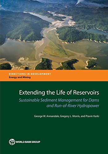 9781464808388: Extending the Life of Reservoirs: Sustainable Sediment Management for Dams and Run-of-River Hydropower (Directions in Development)