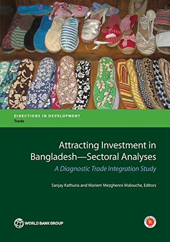 9781464809248: Attracting Investment in Bangladesh -- Sectoral Analyses: A Diagnostic Trade Integration Study (Directions in Development)