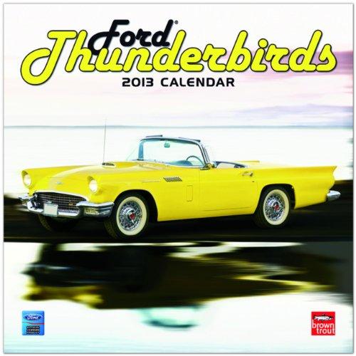 9781465003188: Ford Thunderbirds 2013 Calendar