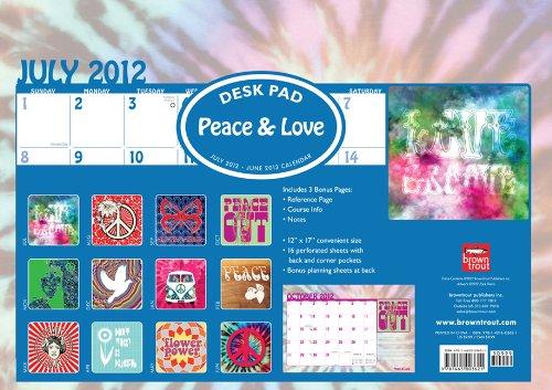 Peace & Love 2013 Academic Desk Pad: Browntrout Publishers