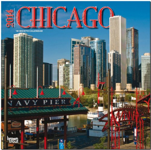 9781465009791: Chicago 2014 Wall Calendar