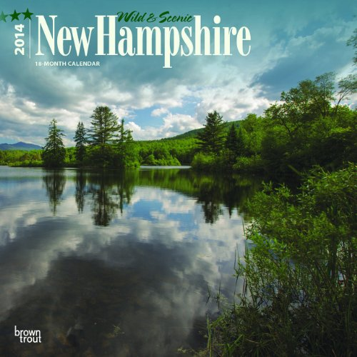9781465011725: Wild & Scenic New Hampshire 18-Month Calendar