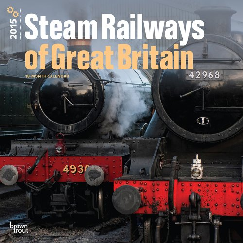 9781465028525: Steam Railways of Great Britain 2015 Calendar