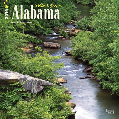 9781465042576: Alabama, Wild & Scenic 2016 Square 12x12 (Multilingual Edition)
