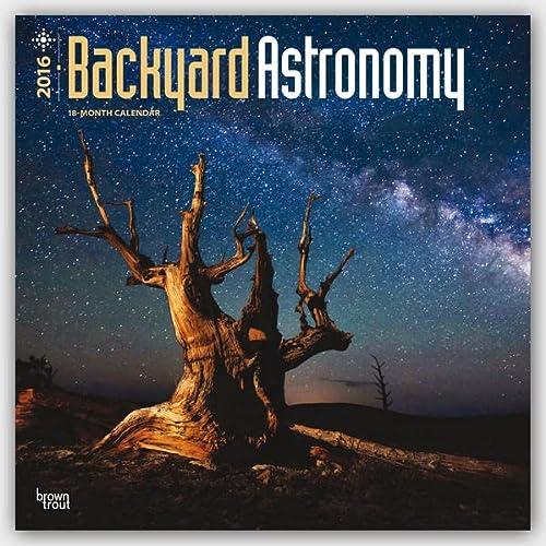9781465042811: Backyard Astronomy 2016 Calendar