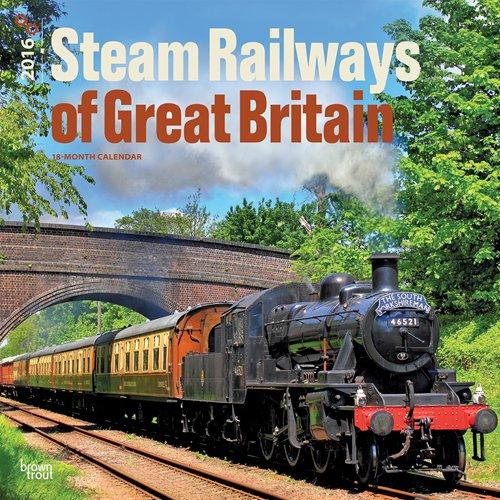 9781465046093: Steam Railways of Great Britain 2016 Square 12x12
