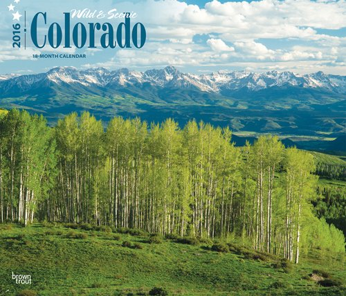 9781465049353: Colorado, Wild & Scenic 2016 Deluxe (Multilingual Edition)