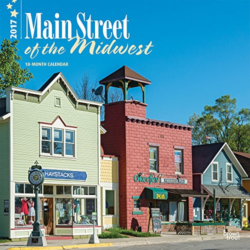 9781465054074: Main Street of the Midwest 2017 Calendar