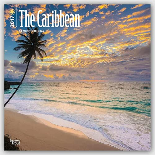 The Caribbean - Karibik 2017 - 18-Monatskalender mit freier TravelDays-App: Original BrownTrout-Kalender [Mehrsprachig] [Kalender] (Wall-Kalender)