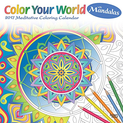 9781465085535: Color Your World Meditative Coloring with Mandalas 2017 Square