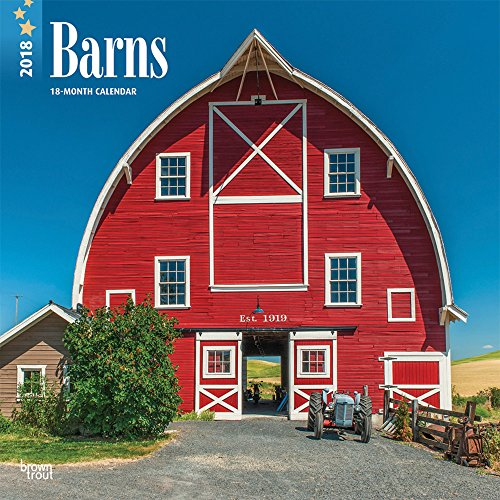 Barns 2018 12 x 12 Inch Monthly: Browntrout Publishers