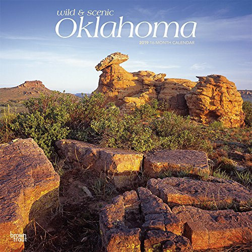 Oklahoma, Wild & Scenic 2019 12 x: BrownTrout Publishers, Inc.