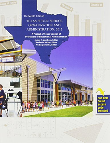 9781465200006: Texas Public School Organization and Administration: 2012