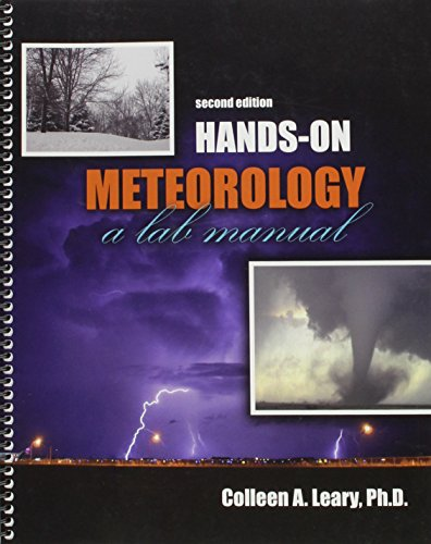 Hands-On Meteorology: A Lab Manual: LEARY COLLEEN