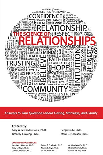 9781465201409: The Science of Relationships: Answers to Your Questions about Dating, Marriage and Family