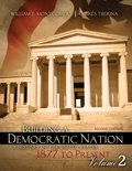 9781465201560: Building a Democratic Nation: A History of the United States 1877 to Present, Volume 2