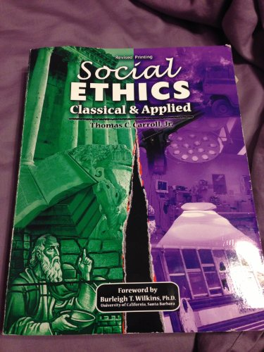 9781465201751: Social Ethics: Classical and Applied