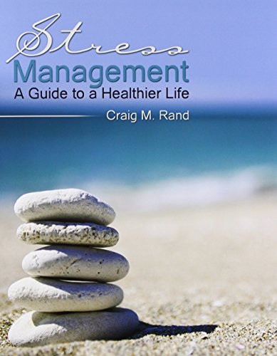 9781465201898: Stress Management: A Guide to a Healthier Life