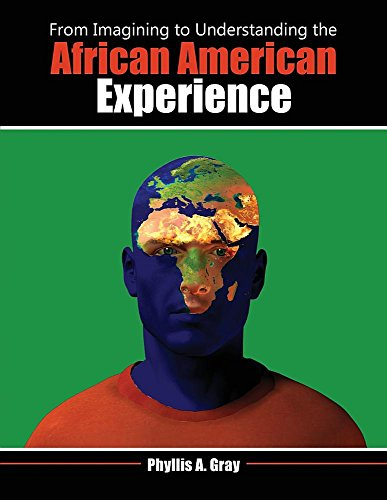 9781465202154: From Imagining to Understanding the African American Experience