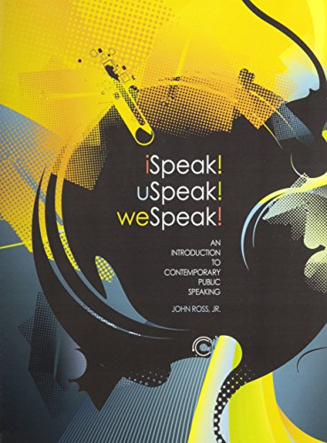 iSpeak! uSpeak! weSpeak!: An Introduction to Contemporary: ROSS JOHN