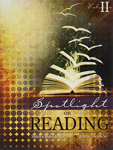 Spotlight on Reading Volume II: SHIRLEY, WACHTEL; HELENA, SWANICKE