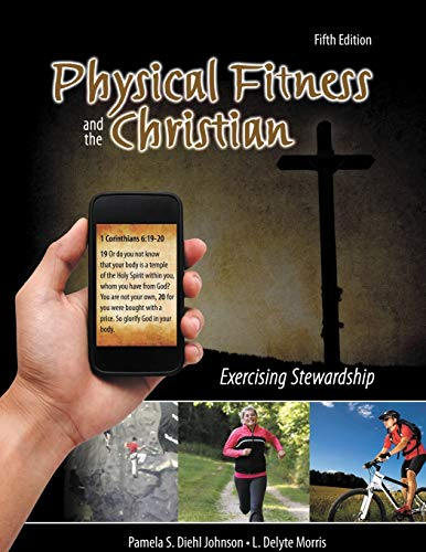 9781465203106: Physical Fitness and the Christian: Exercising Stewardship