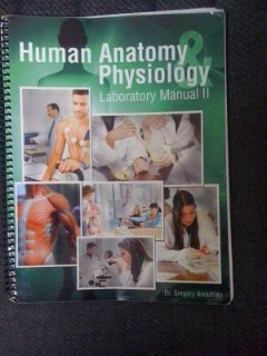 Human Anatomy Physiology Lab Manual by Anoufriev Gregory - AbeBooks