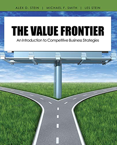 9781465203502: The Value Frontier: An Introduction to Competitive Business Strategies