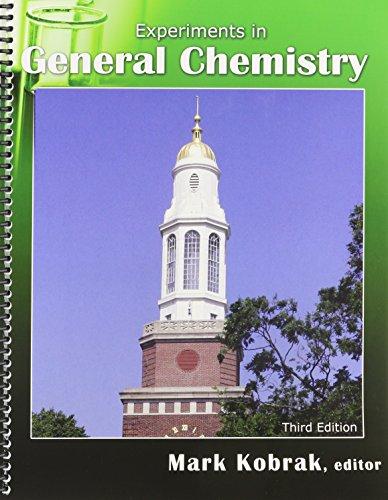 Experiments in General Chemistry: KOBRAK MARK N