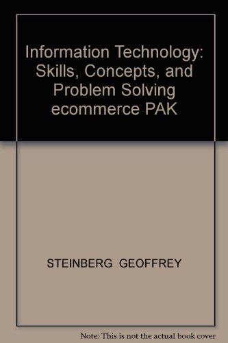 9781465204035: Information Technology: Skills, Concepts, and Problem Solving ecommerce PAK