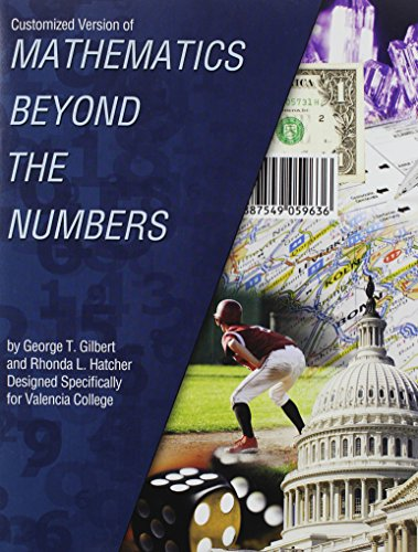 Customized Version of Mathematics Beyond the Numbers: VALENCIA COLLEGE EAST