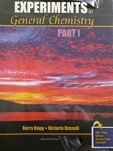 Experiments in General Chemistry Part I: RUGG BARRY; RUSSELL