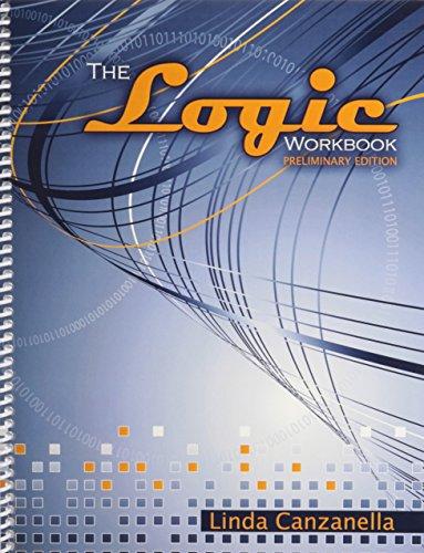 9781465205353: The Logic Workbook, Preliminary Edition