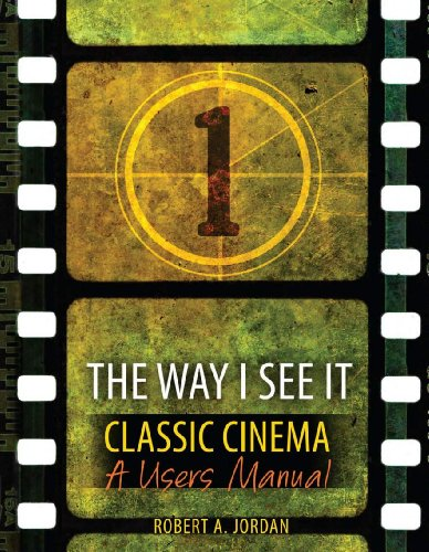 9781465205513: The Way I See It - Classic Film: Users Manual