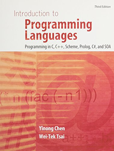 9781465205599: Introduction to Programming Languages: Programming in C, C++, Scheme, Prolog, C#, and SOA