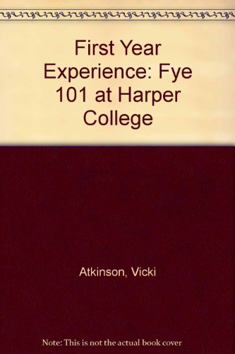 9781465206152: First Year Experience: FYE 101 at Harper College