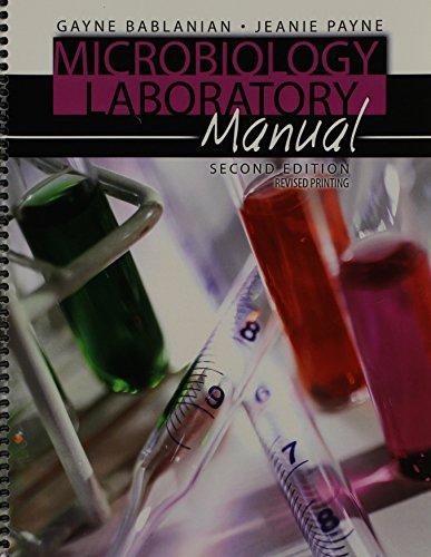 Microbiology Laboratory Manual: BABLANIAN GAYNE